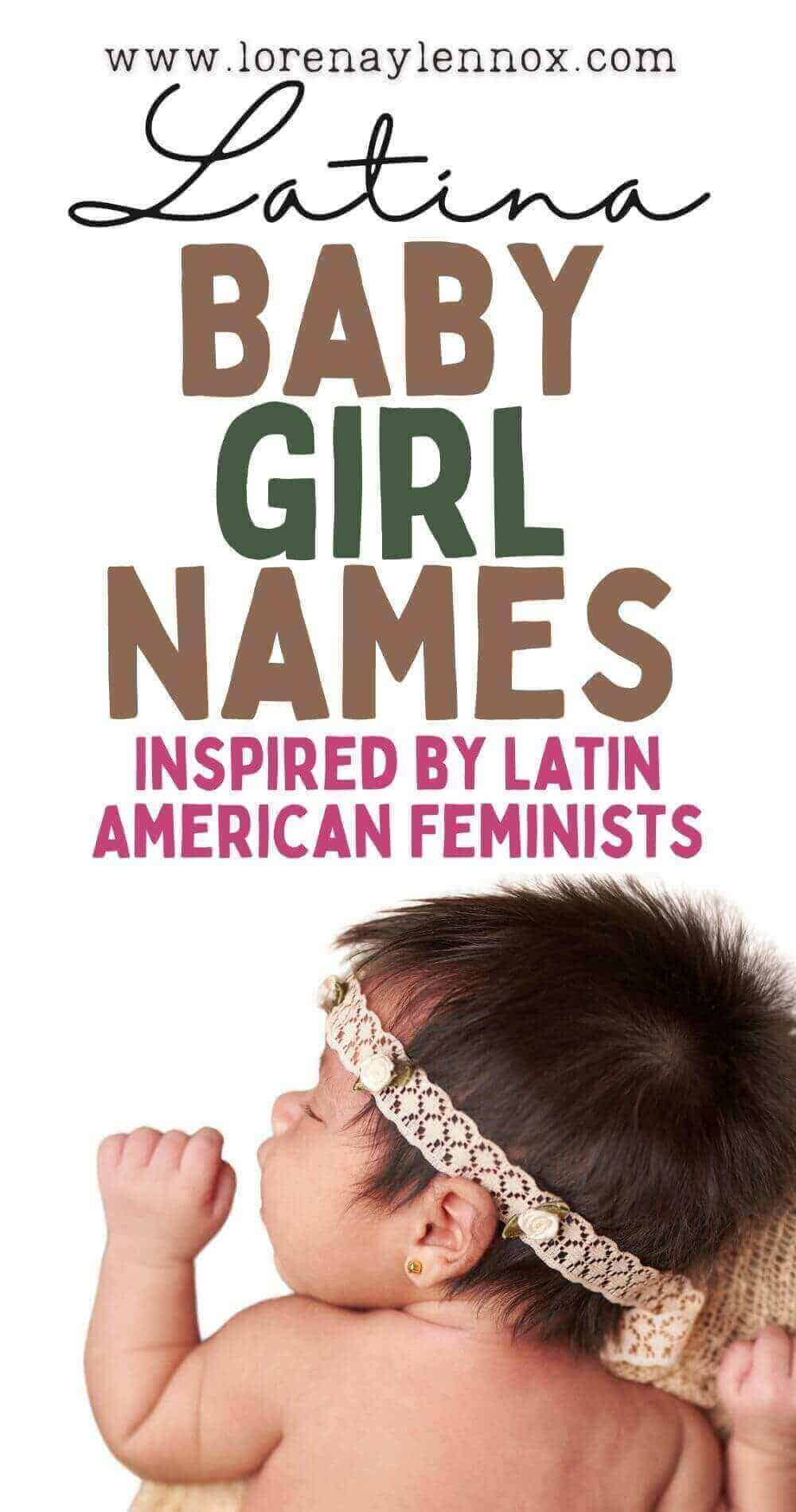 27 unique Latina baby girl names that are inspired by fierce historical women of Latin American history.