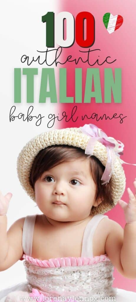 Inside: 100+ unique and authentic Italian baby girl names to use in 2021