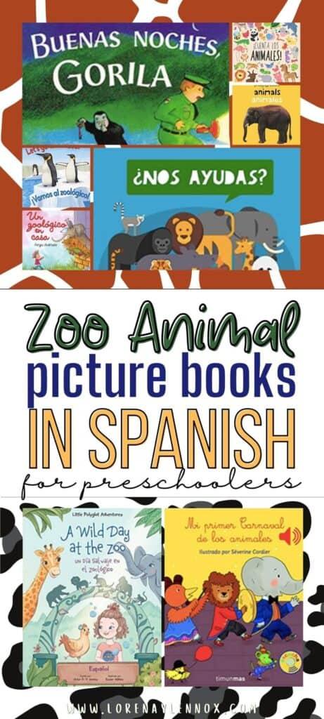 12 Zoo Animal Picture Books in Spanish for Preschoolers  #librosinfantiles  #spanishbooksforkids #spanishbooksforpreschoolers #spanishlanguagepicturebooks #bilingualbooksforkids #bilingualchildrensbooks