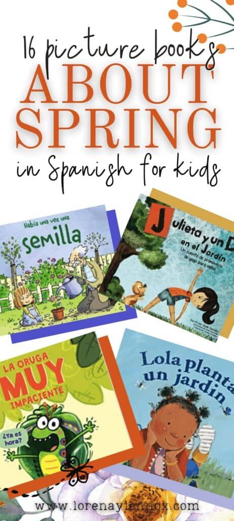 16 Spring Picture Books in Spanish for Kids
