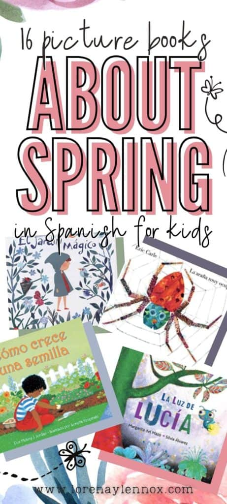 16 spring picture books in Spanish ! These books are great for toddlers, preschoolers, kindergarteners, and ANY beginner learner of the Spanish language!