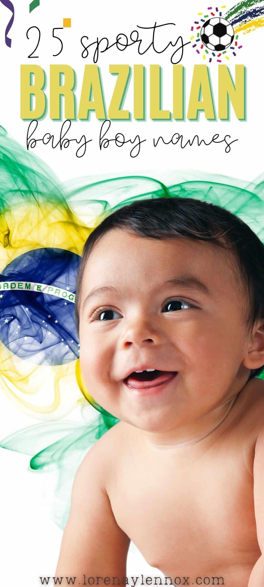 25 Unique Brazilian Baby Boy Names Inspired by Famous Brazilian Soccer Players #babyboynames #Brazilianbabynames #brazilianbabyboynames #Uniquebabyboynames #uncommonbabyboynames