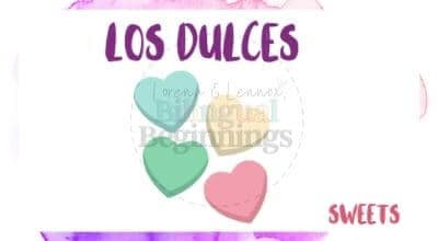 Valentine's Day Printables in Spanish- los dulces flashcard
