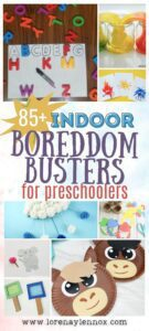 85 + Boredom Busters for Toddlers and Preschoolers