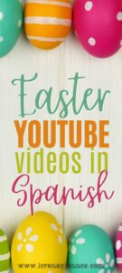 12 Easter YouTube Videos in Spanish Your Children Will Love #Spanishlearning #Spanishforkids #spanishforchildren #Pascuaparaniños #pascua #easteractivities #easteractivitiesinspanish