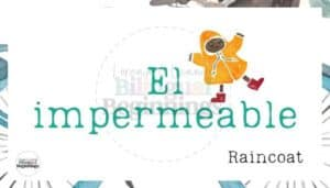20 Free Printable Spring Vocabulary Flashcards in Spanish El Impermeable- Raincoat