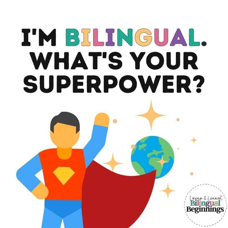 I'm Bilingual. What's Your Superpower?