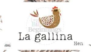 Los Pollitos Dicen Nursery Rhyme Flashcards- La gallina