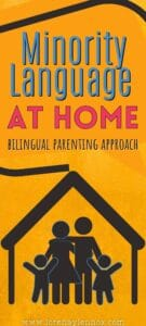Minority Languge at Home Bilingual Parenting Approach