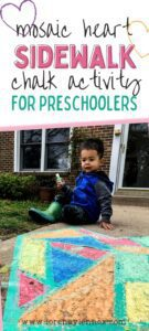 Mosaic Heart Sidewalk Chalk Outdoor Activity for Toddlers and Preschoolers