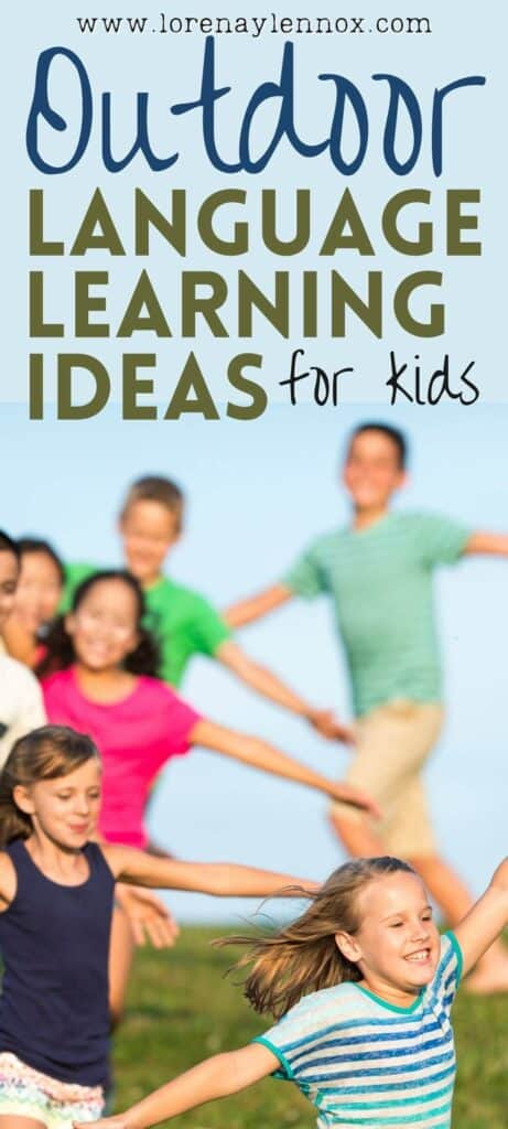 9 Outdoor Language Learning Ideas for Kids