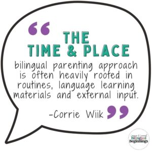 Time and Place Bilingual Parenting Approach Quote