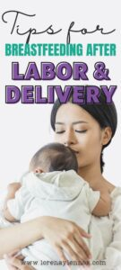 Tips for Breastfeeding After Labor and Delivery