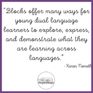"""One line of Koralek's article that stood out to me as a bilingual parent, is a quote from Karen Nemeth that says """"blocks offer many ways for young dual language learners to explore, express, and demonstrate what they are learning across languages"""" #bilingualparenting #bilingualtoys #bilingualkids #bilingualbeginnings"""