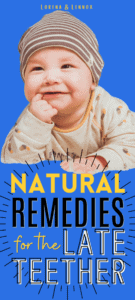 Natural Teething Remedies to Soothe Your Baby