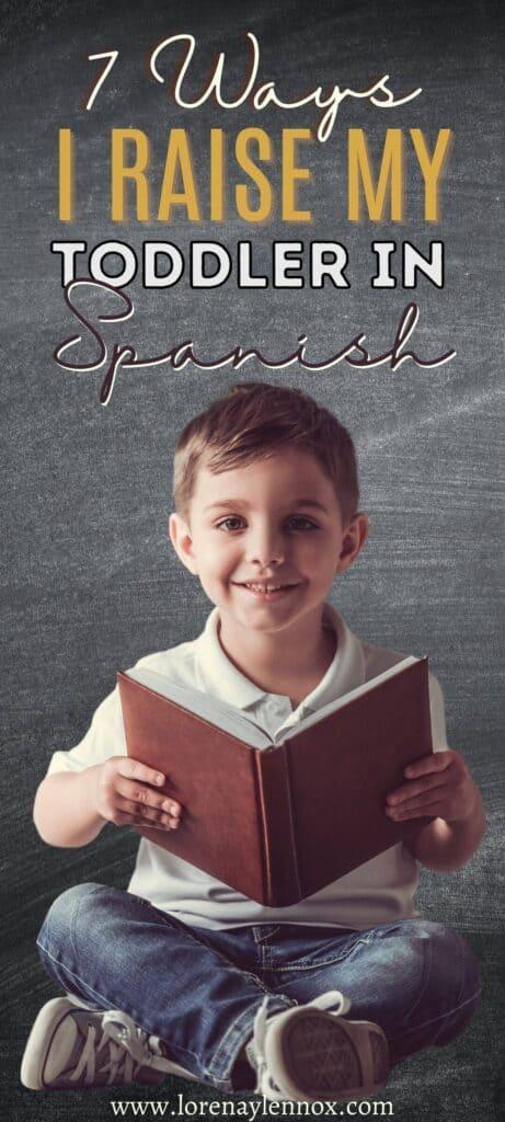 Ways I Teach My Toddler Spanish