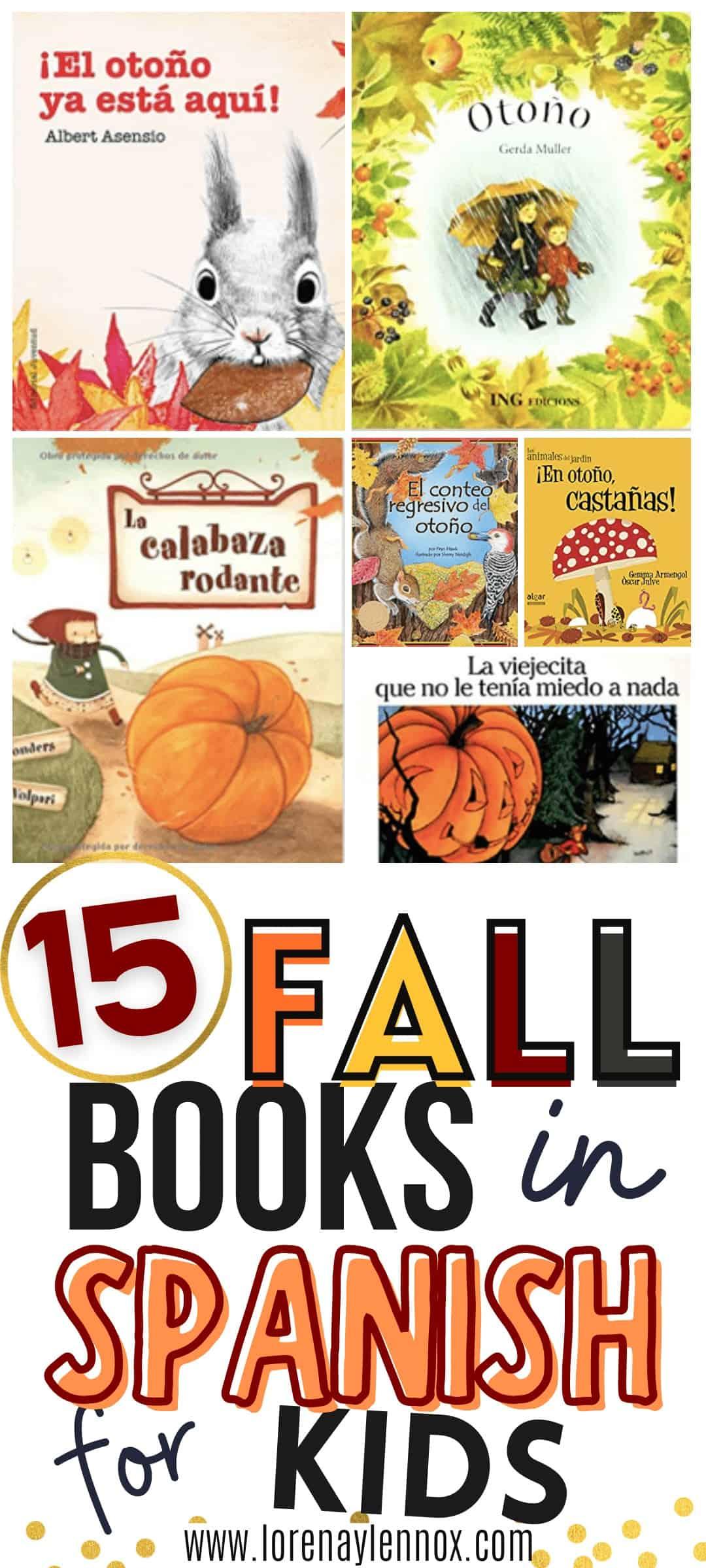 15 Fall Books in Spanish for Preschoolers #booksinspanish #booksforpreschoolers #fallbooksinspanish #librosinfantiles #librosparaniños