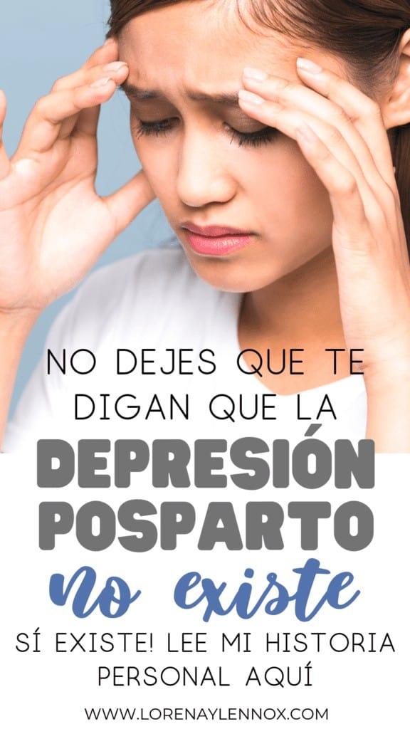 No dejes que te digan a la depresión posparto no existe.
