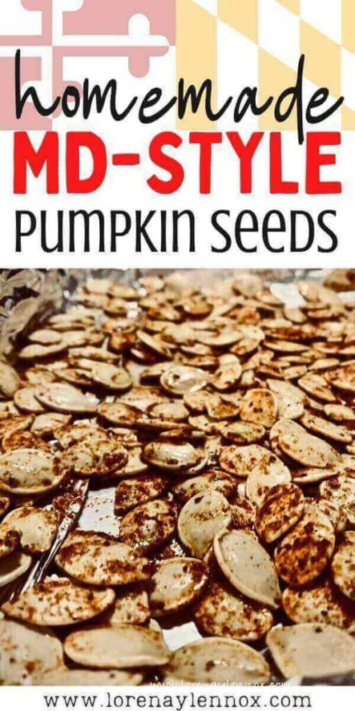 Homemade Roasted Maryland Style Pumpkin Seeds